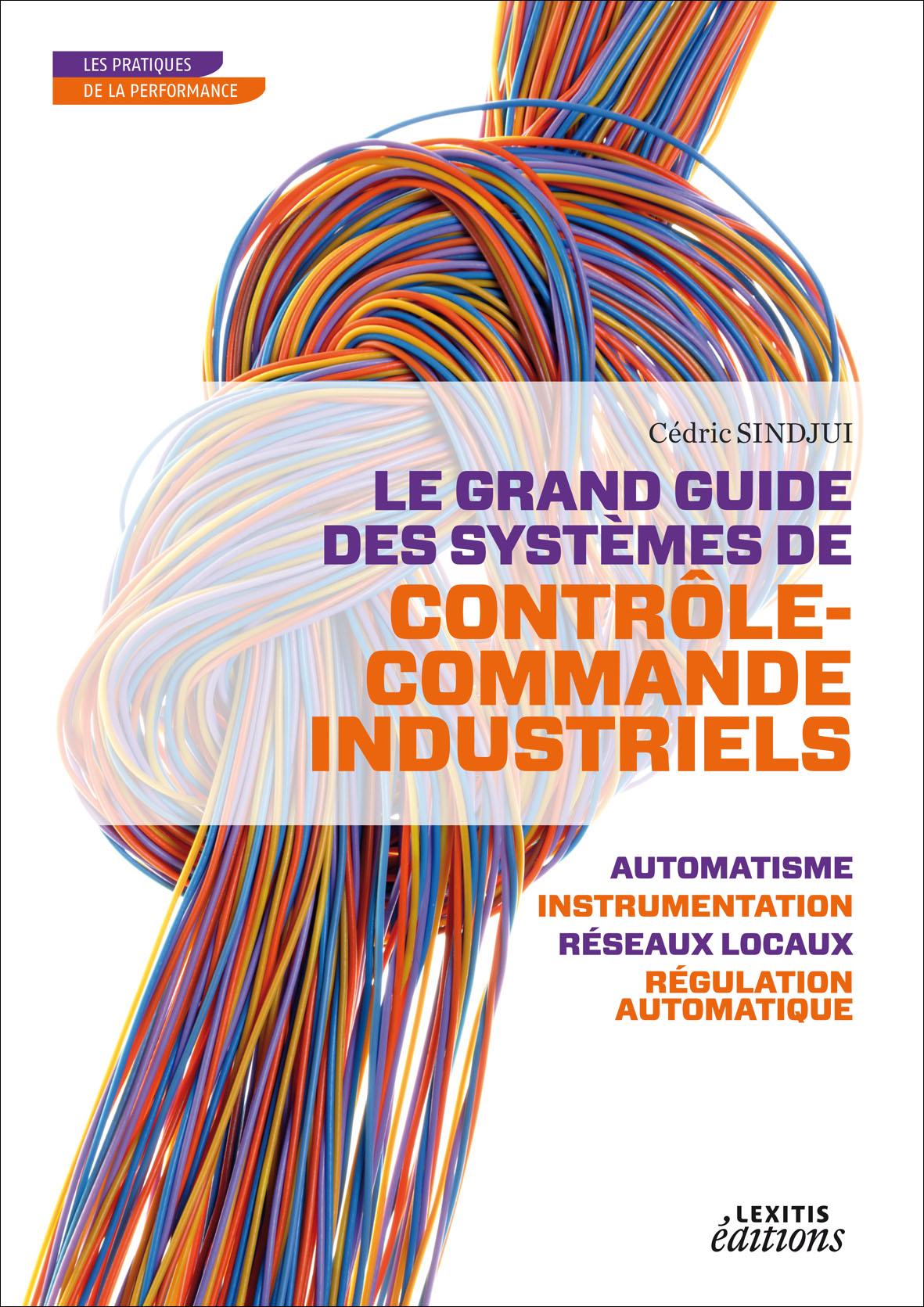Le Grand Guide Des Systèmes De Contrôle Commande Industriels