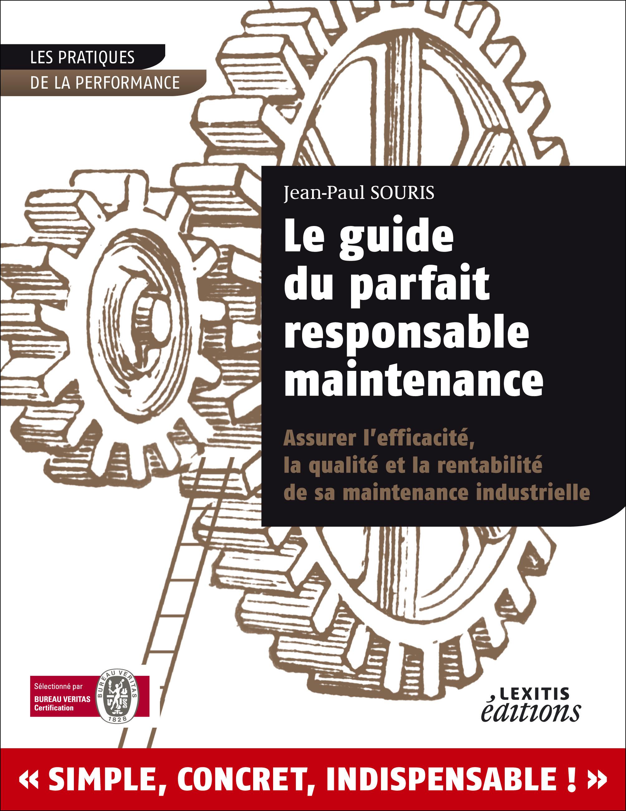 Bien-aimé Le Guide du parfait responsable maintenance - Lexitis Editions XC95